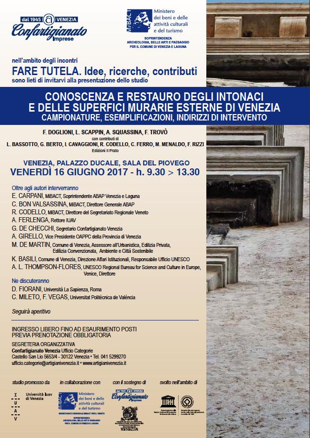 Invito alla presentazione dello studio su CONOSCENZA E RESTAURO DEGLI INTONACI E DELLE SUPERFICI MURARIE ESTERNE DI VENEZIA CAMPIONATURE, ESEMPLIFICAZIONI, INDIRIZZI DI INTERVENTO